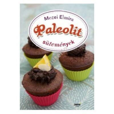 Mezei Elmira: Paleolit sütemények